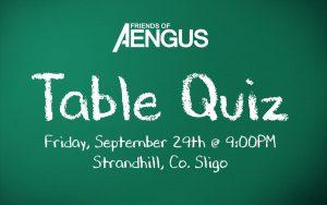 Friends of Aengus Table Quiz